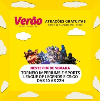 Se liga que neste fim de semana tem Torneio Imperiums E-Sports 2019. ???? #veraofarolshopping ???? Modalidades • League of Legends • Counter-Strike Global Offensive ???? Inscrição (na loja Imperiums do Farol Shopping): 50,00 ???? Premiações: ???? 1º Lugar